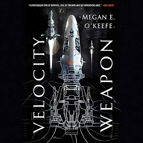 Velocity Weapon                   By:                                                                                                                                 Megan E. O'Keefe                               Narrated by:                                                                                                                                 Joe Jameson                      Length: 18 hrs and 22 mins     Not rated yet     Overall 0.0