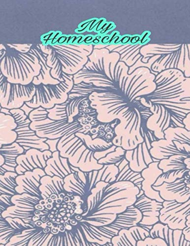 My Homeschool: Teacher Agenda For Class Organization and Planning | Weekly and Monthly Academic Year | Blue Floral (2020-2021)