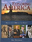EXPLORING AMERICA PART 2 Late 1800s to the Present