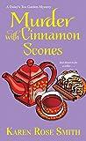 Murder with Cinnamon Scones (A Daisy's Tea Garden Mystery Book 2)