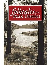 Henderson, M: Folktales of the Peak District