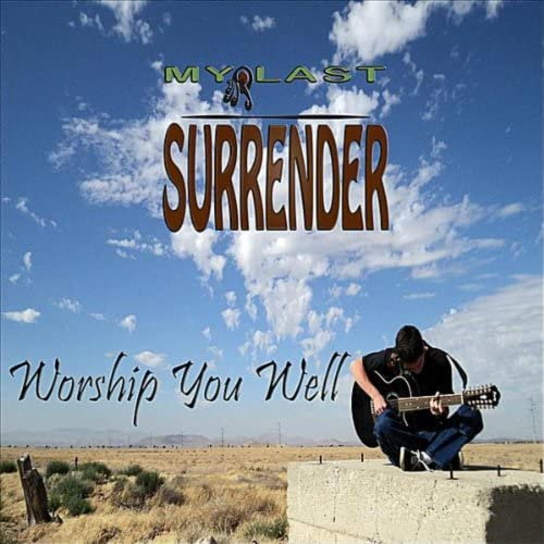 My Last Surrender