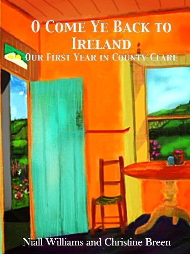 O Come Ye Back to Ireland by [Niall Williams, Christine Breen]