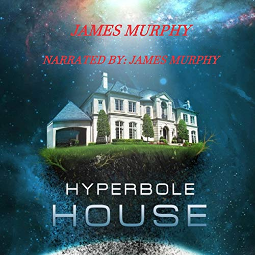 Hyperbole House audiobook cover art