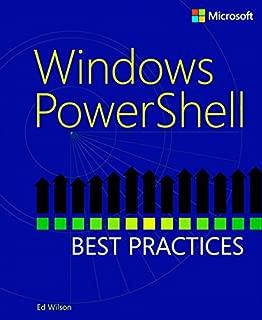 Windows PowerShell Best Practices: Windows PowerSh Best Prac_p1