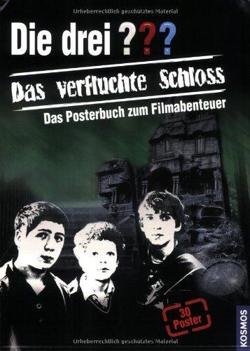 Das verfluchte Schloss: Das Posterbuch zum Filmabenteuer
