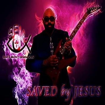 Scott E. Morris Saved by Jesus
