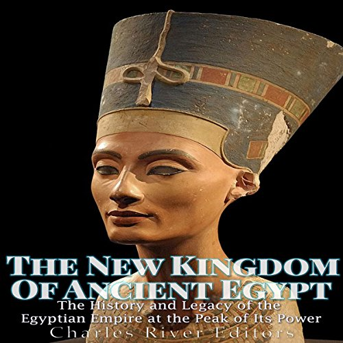 The New Kingdom of Ancient Egypt audiobook cover art