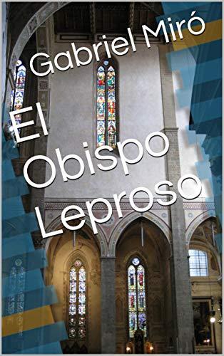 El Obispo Leproso