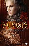 Sauvages, T1 - Le Dernier Loup