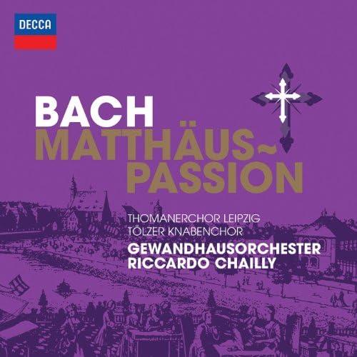 Thomanerchor Leipzig, Der Tölzer Knabenchor, Gewandhausorchester Leipzig & Riccardo Chailly