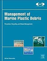 Management of Marine Plastic Debris (Plastics Design Library)
