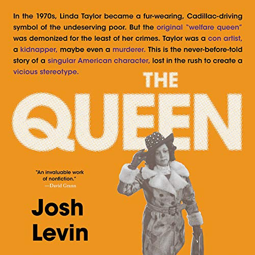 The Queen Audiobook By Josh Levin cover art