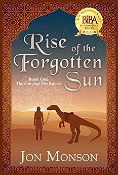 Rise Of The Forgotten Sun by Jon Monson ebook deal