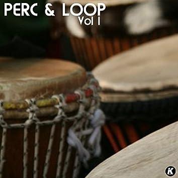 Perc & Loop, Vol. 1