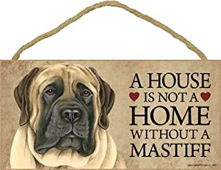"""SJT ENTERPRISES, INC. A House is not a Home Without a (English) Mastiff Wood Sign Plaque 5"""" x 10"""" (SJT63935)"""