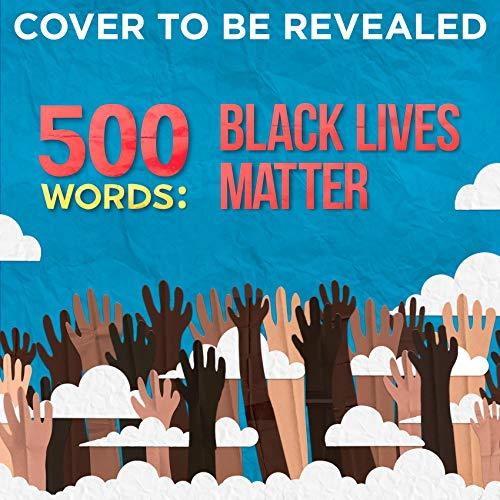 Couverture de 500 Words: Black Lives Matter