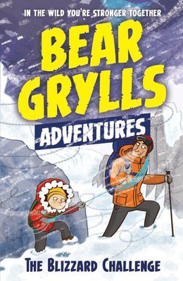 Bear Grylls Adventures - The Blizzard Challenge | Usborne Books