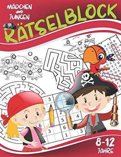 Rätselblock: Knobelspiele für Mädchen und Jungen 8-12 Jahre: Labyrinthe, Fehler finden, Wortsuche, Sudokus.