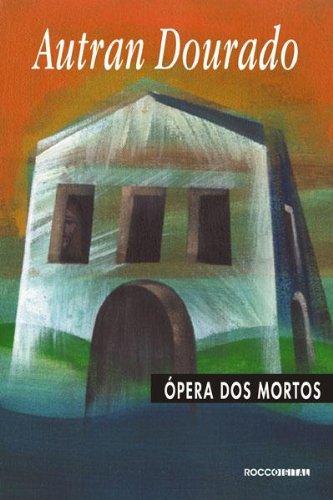 Ópera dos mortos