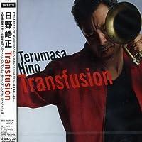 Transfusion by Terumasa Hino (2007-12-15)