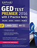 Kaplan GED Test Premier 2016 with 2 Practice Tests (Online, Book, Videos & Mobile)