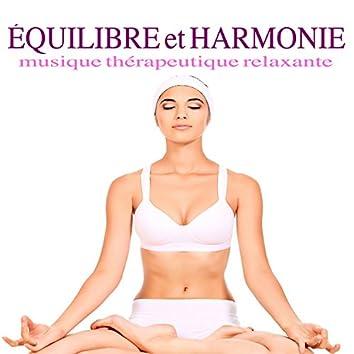 Équilibre et Harmonie - Musique thérapeutique relaxante spa pour méditation attentive