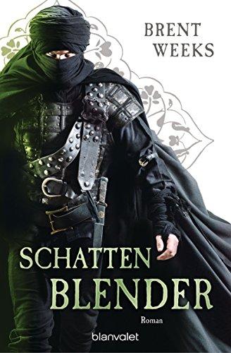 Schattenblender: Roman - [Die Licht-Saga 4] (Licht-Saga (The Lightbringer), Band 4) von Brent Weeks (16. November 2015) Broschiert