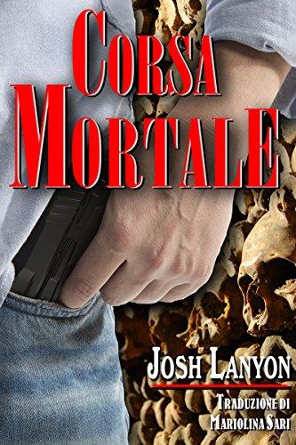 Josh Lanyon - Corsa mortale (2014)