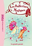Les Ballerines Magiques 24 - La Grande Parade