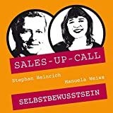 Selbstbewusstsein: Sales-up-Call