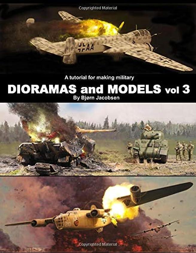 個性優先権複雑A tutorial for making military DIORAMAS and MODELS vol 3