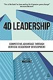 4D Leadership: Competitive Advantage Through Vertical Leadership Development