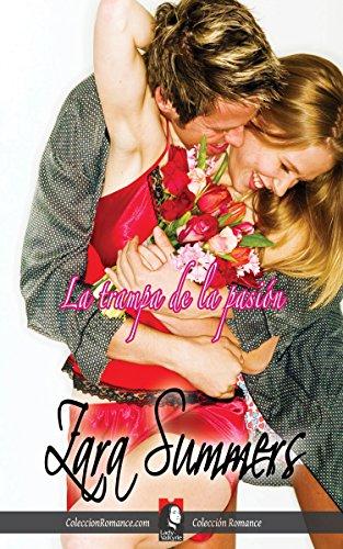 La trampa de la pasión (Colección Romance)