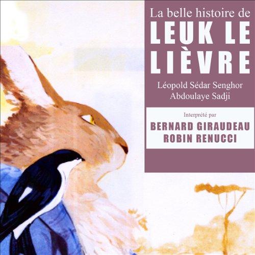 La belle histoire de Leuk le lièvre audiobook cover art