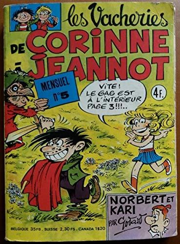 VACHERIES DE CORINNE ET JEANNOT (LES) N? 5 LES VACHERIES DE CORINNE ET JEANNOT PAR TABARY - NORBERT ET KARI PAR GODAR