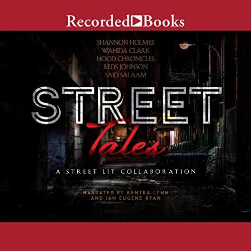 Street Tales: A Street Lit Anthology cover art