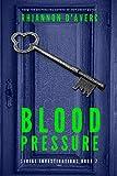 Blood Pressure (Serial Investigations Book 7)
