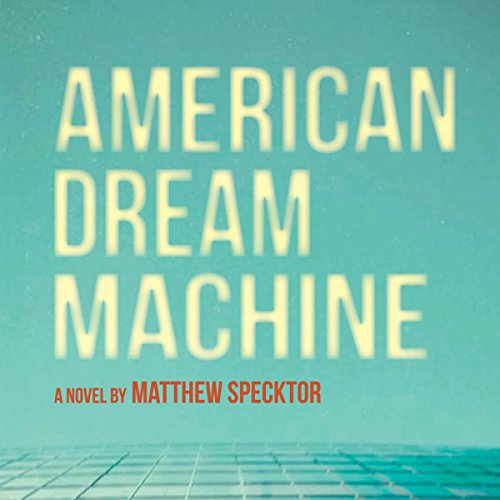 American Dream Machine audiobook cover art