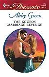 The Kouros Marriage Revenge (Greek Tycoons)