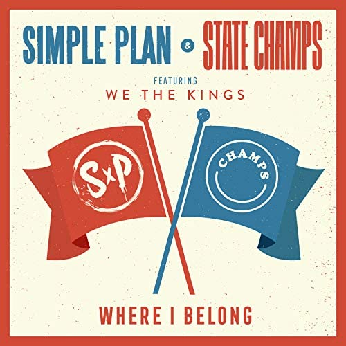 Simple Plan & State Champs feat. We The Kings