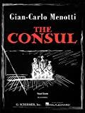 The Consul: Vocal Score