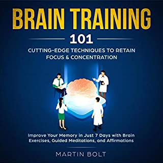 Brain Training 101: Cutting-Edge Techniques to Retain Focus & Concentration audiobook cover art