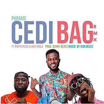Cedi Bag (Remix)