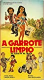 A Garrote Limpio (By Hook Or By Crook) [VHS]