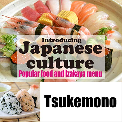 Introducing Japanese culture -Popular food and Izakaya menu- Tsukemono Titelbild