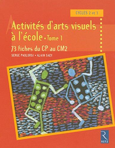 Activités d'arts visuels à l'école