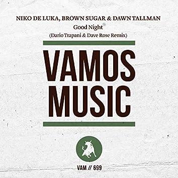 Good Night (Dario Trapani & Dave Rose Remix)