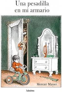 Una pesadilla en mi armario / There's A Nightmare In My Closet (Spanish Edition)
