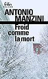 Froid comme la mort par Manzini